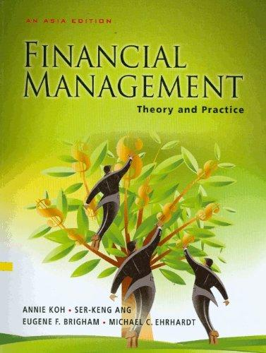 Financial Management : Theory and Practice, An Asia Edition