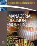 Managerial Decision Modeling : With Spreadsheets
